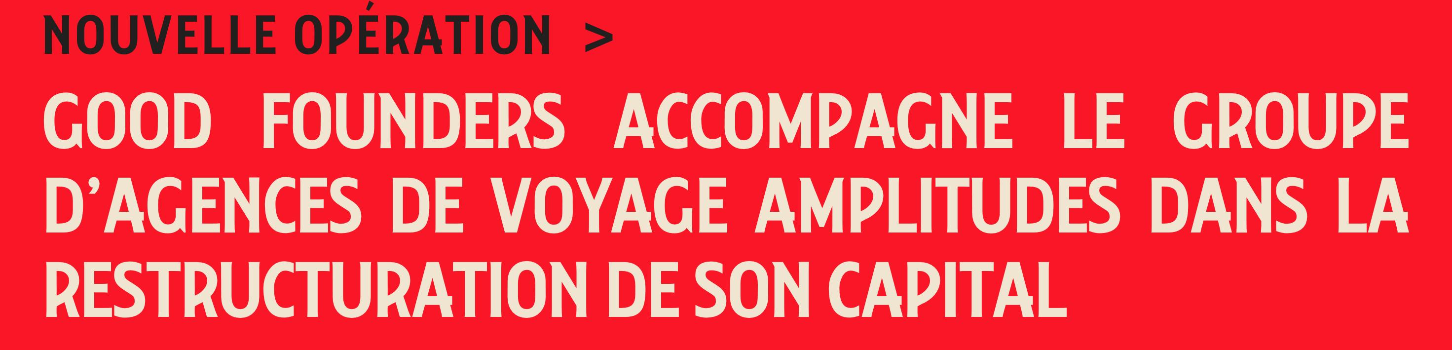 AMPLITUDES, l'agence de voyages toulousaine renouvelle l'équipage à bord de son capital